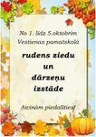 1.-5.oktobris - rudens ziedu un dārzeņu izstāde!