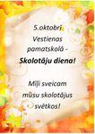 5. oktobrī atzīmējam Skolotāju dienu!